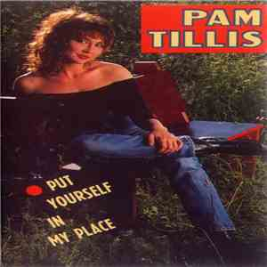 Pam Tillis - Put Yourself In My Place mp3 flac