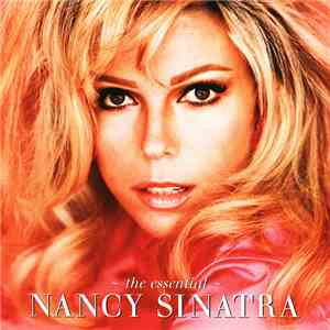 Nancy Sinatra - The Essential Nancy Sinatra mp3 flac