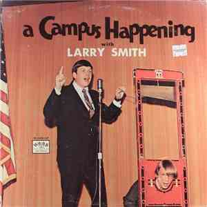Larry Smith  - A Campus Happening mp3 flac