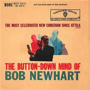 Bob Newhart - The Button-Down Mind Of Bob Newhart mp3 flac