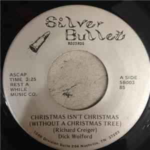 Dick Wolford - Christmas Isn't Christmas (Without A Christmas Tree) / Heaven's To Betsyout A Christmas Tree) / Heaven's To Betsy mp3 flac