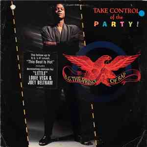 B.G. The Prince Of Rap - Take Control Of The Party mp3 flac