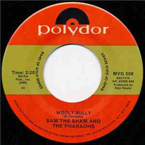 Sam The Sham And The Pharaohs - Wooly Bully / Li'l Red Riding Hood mp3 flac