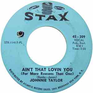 Johnnie Taylor - Ain't That Lovin You (For More Reasons Than One) / Outside Love mp3 flac
