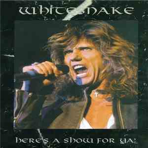 Whitesnake - Here's A Show For Ya! mp3 flac