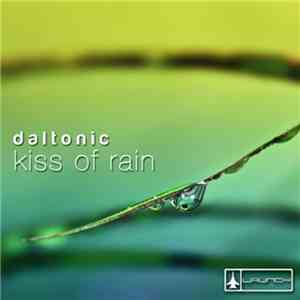Daltonic  - Kiss Of Rain mp3 flac