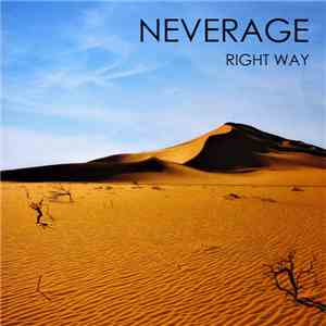 Neverage - Right Way mp3 flac